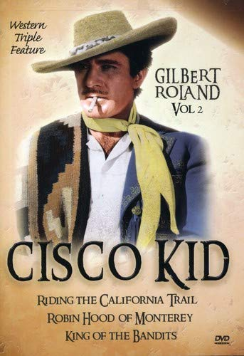 Cisco Kid Western Triple Feature, Vol. 2
