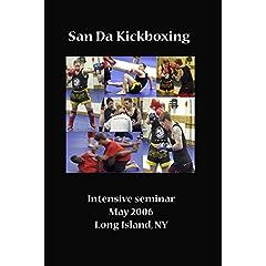 San Da Intensive Seminar 2006