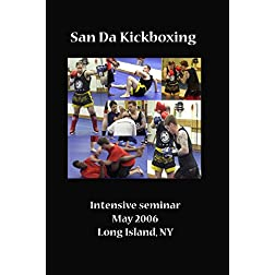 San Da Intensive Seminar 2006