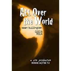 All Over the World: Sean Bullington