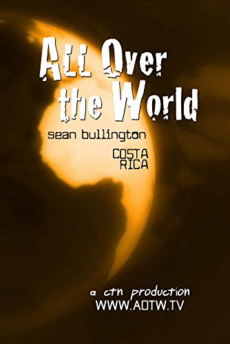 All Over the World: Sean Bullington
