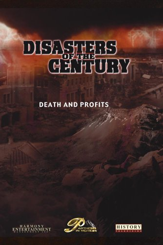 Disasters of the Century - Episode 14 - Death and Profits
