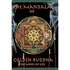 The Mandala of Golden Buddha Volume 1