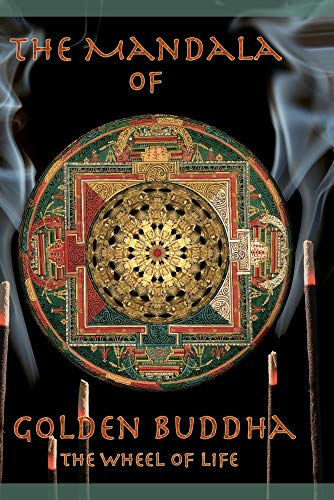 The Mandala of Golden Buddha Volume 1
