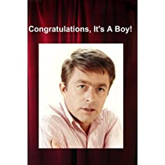 Congratulations, It's A Boy!