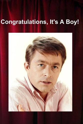 Congratulations, It's A Boy!