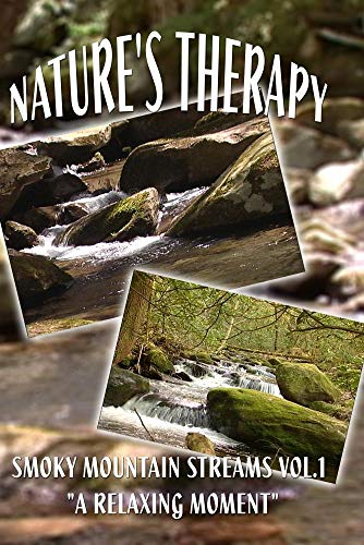 NATURE'S THERAPY- SMOKY MOUNTAIN STREAMS VOL.1
