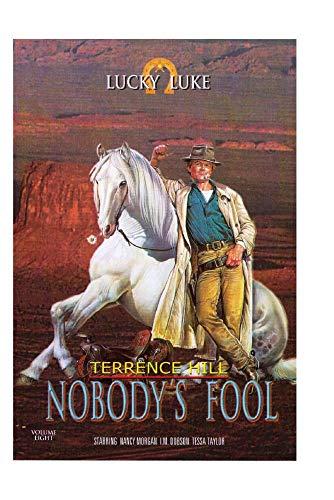 Lucky Luke - Nobody's  Fool