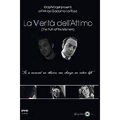 La Verita' dell' Attimo -The Truth of the moment