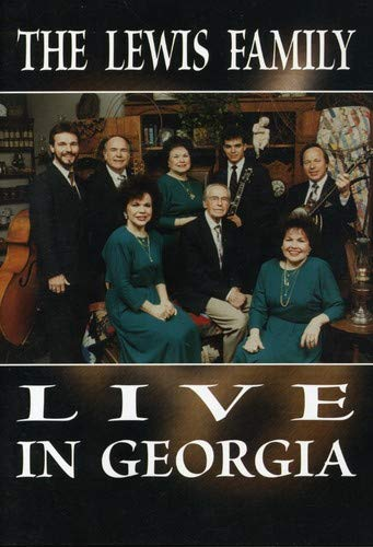 The Lewis Family: Live In Georgia