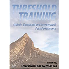 THRESHOLD TRAINING. Athletic, Vocational and Interpersonal Peak Performance