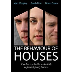 The Behaviour of Houses