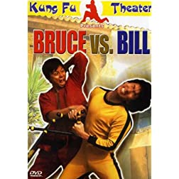 Bruce vs Bill