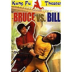 Bruce vs Bill