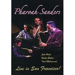 Pharoah Sanders: Live in San Francisco