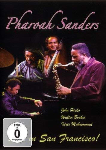 Pharoah Sanders: Live in San Francisco