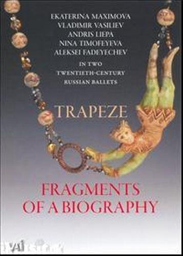 Trapeze/Fragments of a Biography