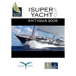 Superyacht Cup Antigua 2006