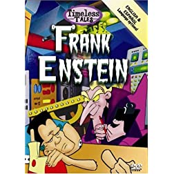 Timeless Tales: Frankenstein