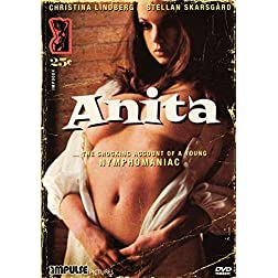 Anita - The Shocking Account of a Young Nymphomaniac