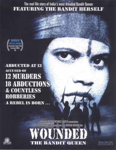 Wounded - The Bandit Queen