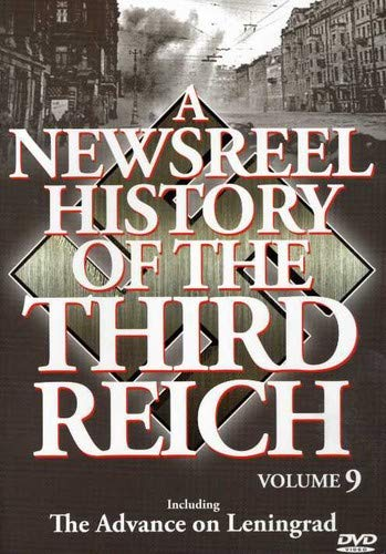 A Newsreel History of the Third Reich Vol. 9