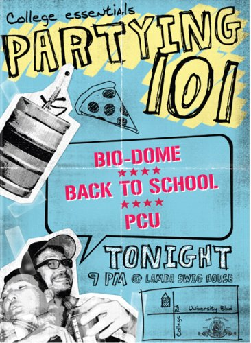 Partying 101 (Bio Dome / P.C.U. / Back to School)