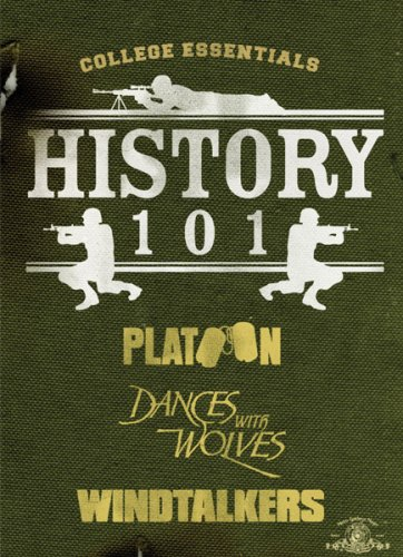 History 101 (Platoon / Dances with Wolves / Windtalkers)