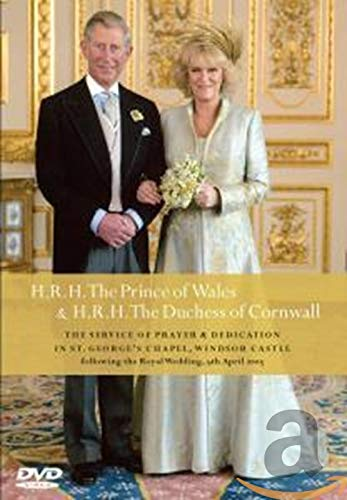 Charles/Camilla: The Service of Prayer and Dedication