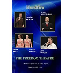 Hardfire THE FREEDOM THEATRE Desley / Mercer / Snell / Tringle / Whitehead