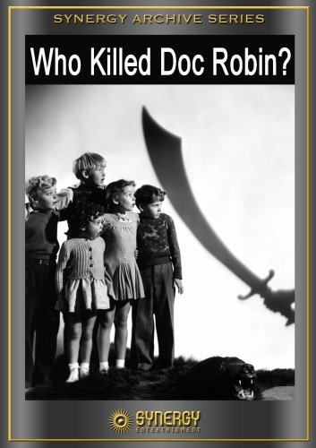 Who Killed Doc Robin?