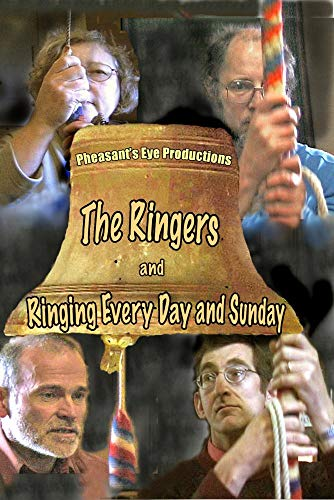 THE RINGERS and RINGING EVERY DAY & SUNDAY