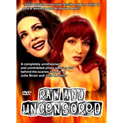 Raw and Uncensored (Behind The Scenes Expose of Julie Strain & Julie K. Smith)