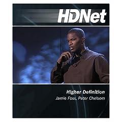 HDNet - Higher Definition: Jamie Foxx, Peter Chelsom [Blu-ray]
