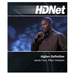 HDNet - Higher Definition: Jamie Foxx, Peter Chelsom [Blu-ray]