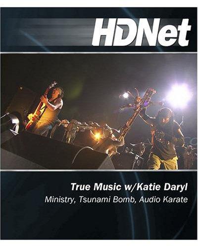 HDNet - True Music w/ Katie Daryl: Ministry, Tsunami Bomb, Audio Karate [Blu-ray]