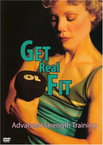 Lynn Hahn: Get Real Fit: Advanced Strength Training