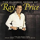 album art to The Classic Songs of Ray Price