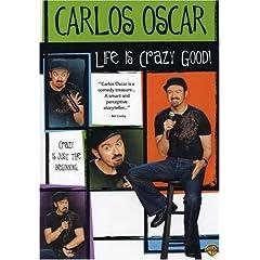 Carlos Oscar: Life Is Crazy Good!