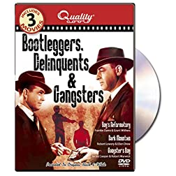 Bootleggers, Delinquents and Gangsters