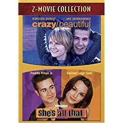 Crazy/Beautiful / She's All That