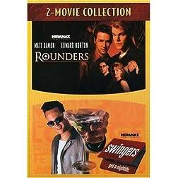 Rounders / Swingers
