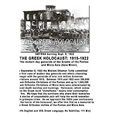 THE GREEK HOLOCAUST: 1915-1922