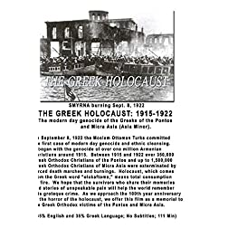 THE GREEK HOLOCAUST: 1915-1922