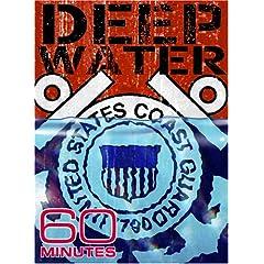 60 Minutes - Deepwater (May 20, 2007)