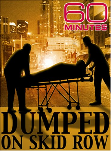 60 Minutes - Dumped on Skid Row (May 20, 2007)