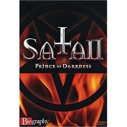 Biography - Satan: Prince of Darkness