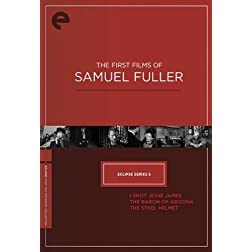Eclipse Series 5 - The First Films of Samuel Fuller (The Baron of Arizona / I Shot Jesse James / The Steel Helmet) (Criterion Collection)