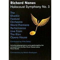 Richard Nanes Holocaust Symphony No. 3