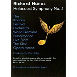 Richard Nanes Holocaust Symphony No. 3